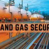 Oil and gas Security